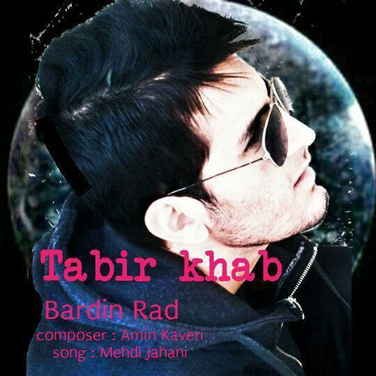 Bardin Rad – Tabir Khab