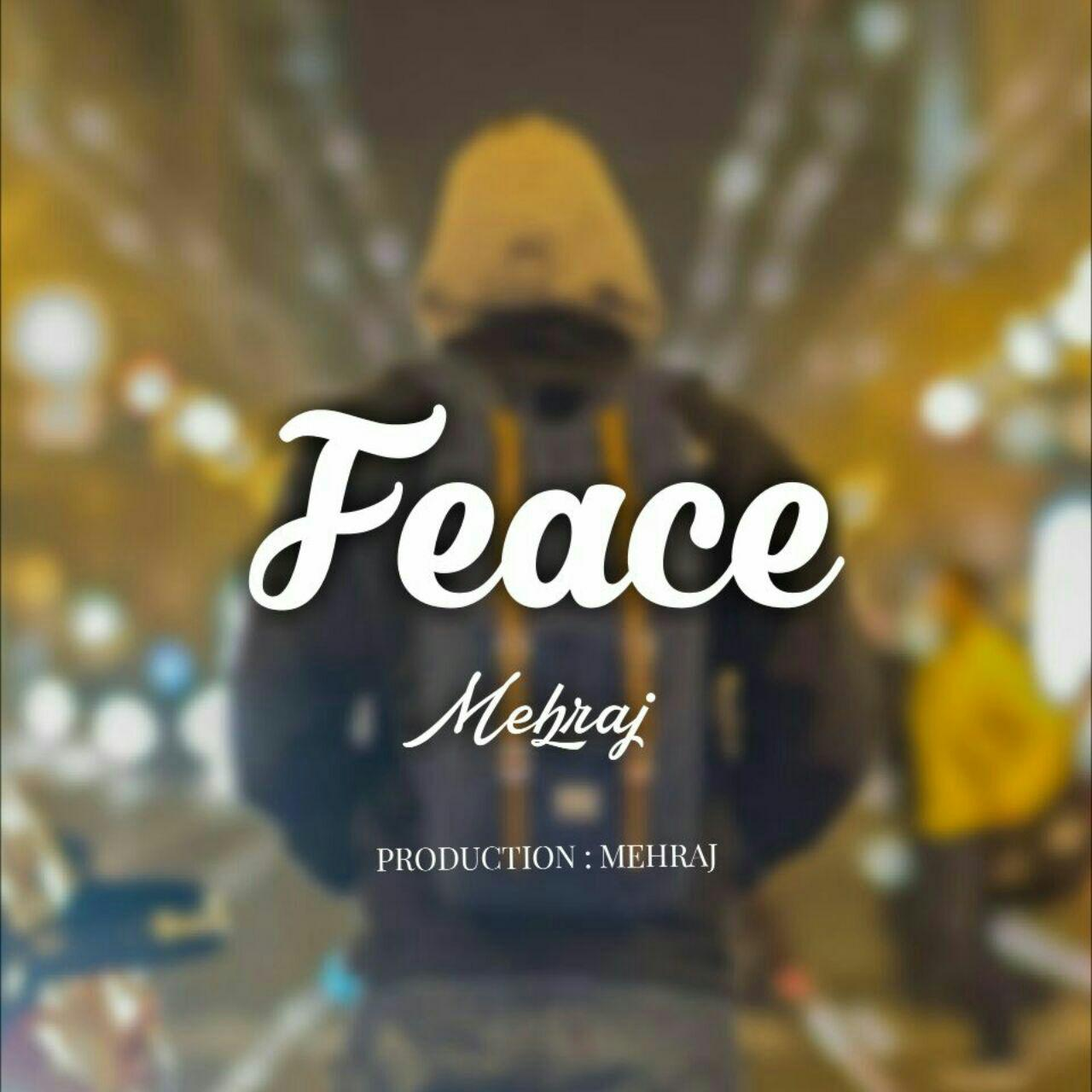 Mehraj – Face 2