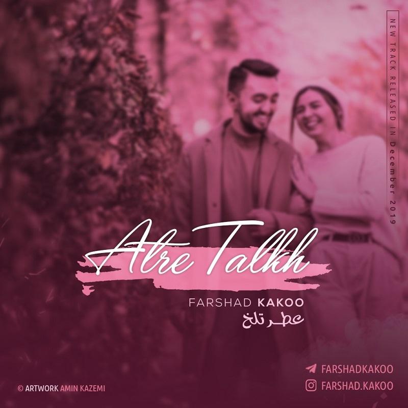 Farshad Kakoo – Atre Talkh