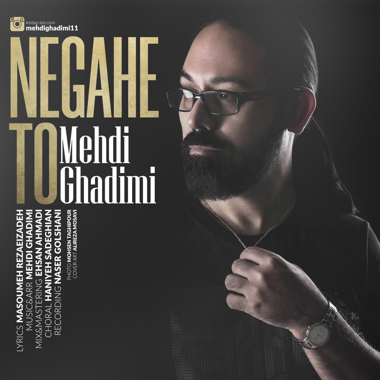 Mehdi Ghadimi – Negahe To