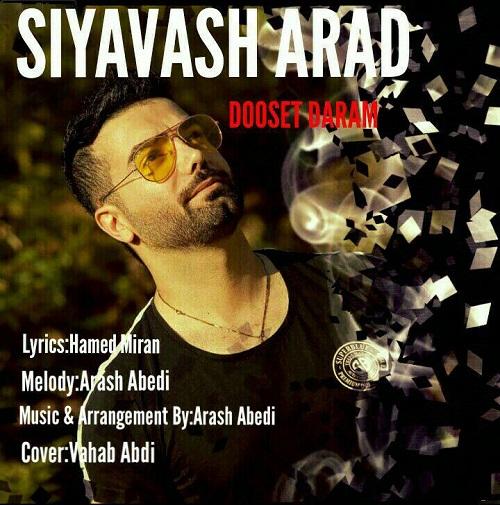 Siyavash Arad - Dooset Daram