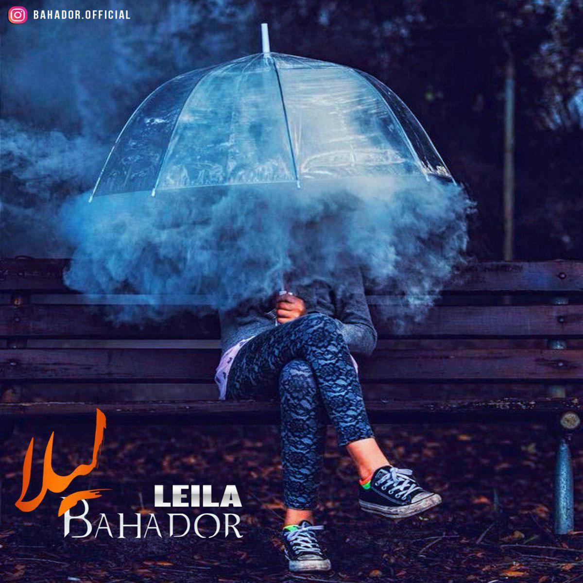 Bahador – Leila