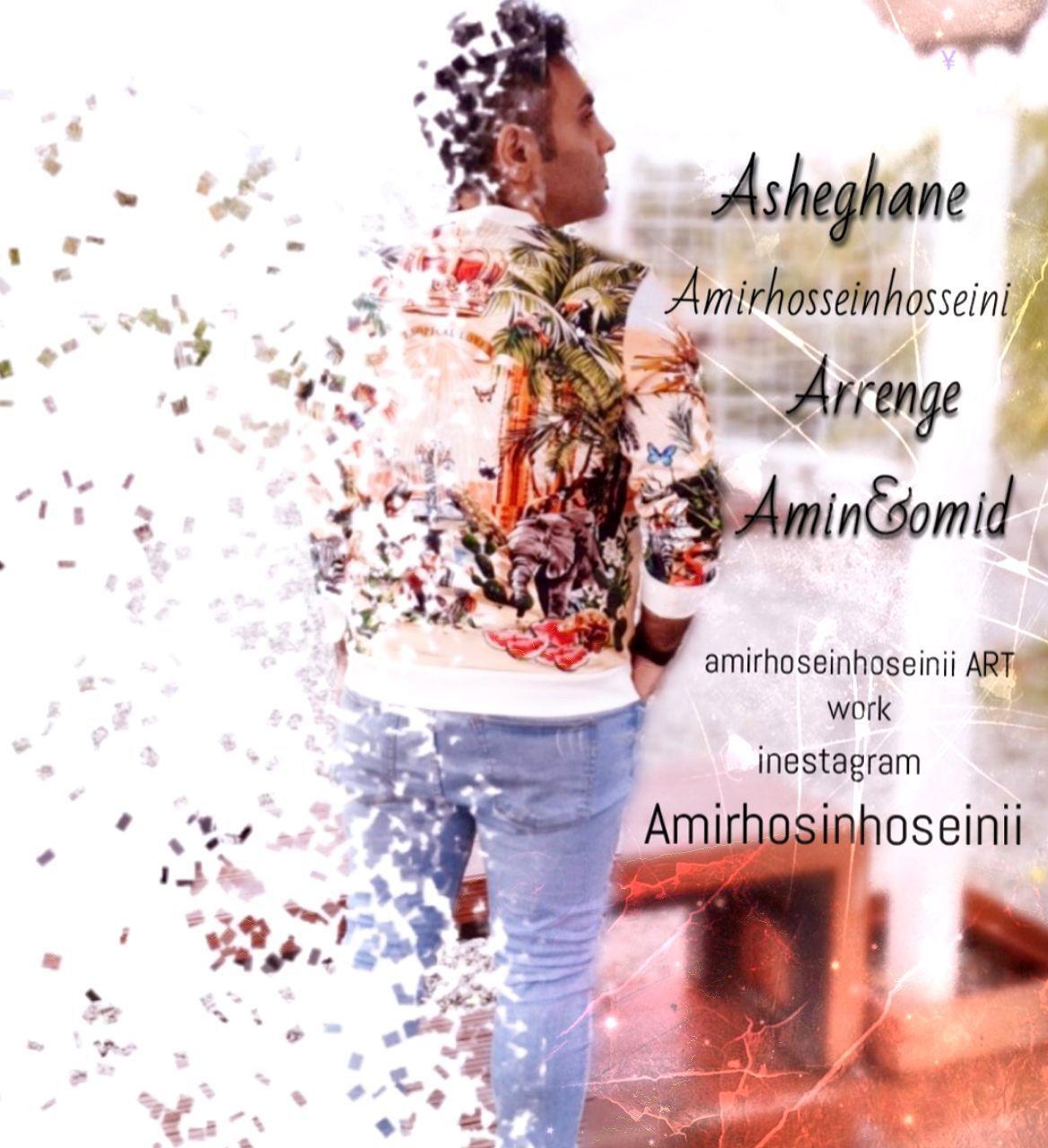Amirhossein Hosseini – Asheghane