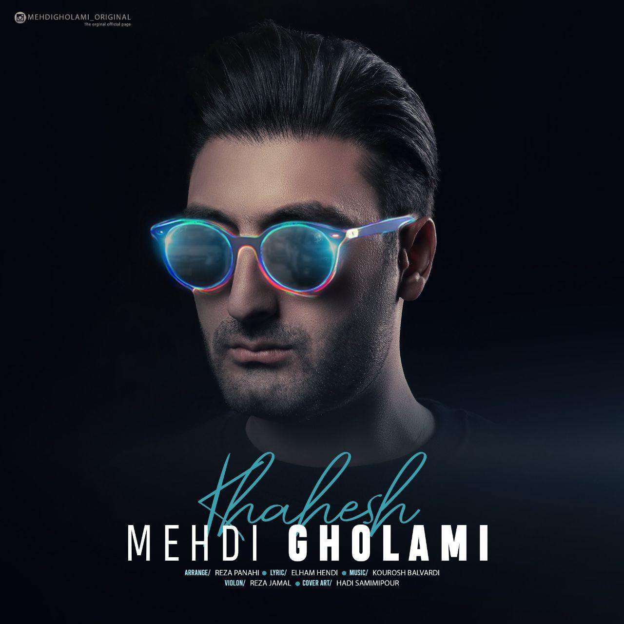 Mehdi Gholami – Khahesh
