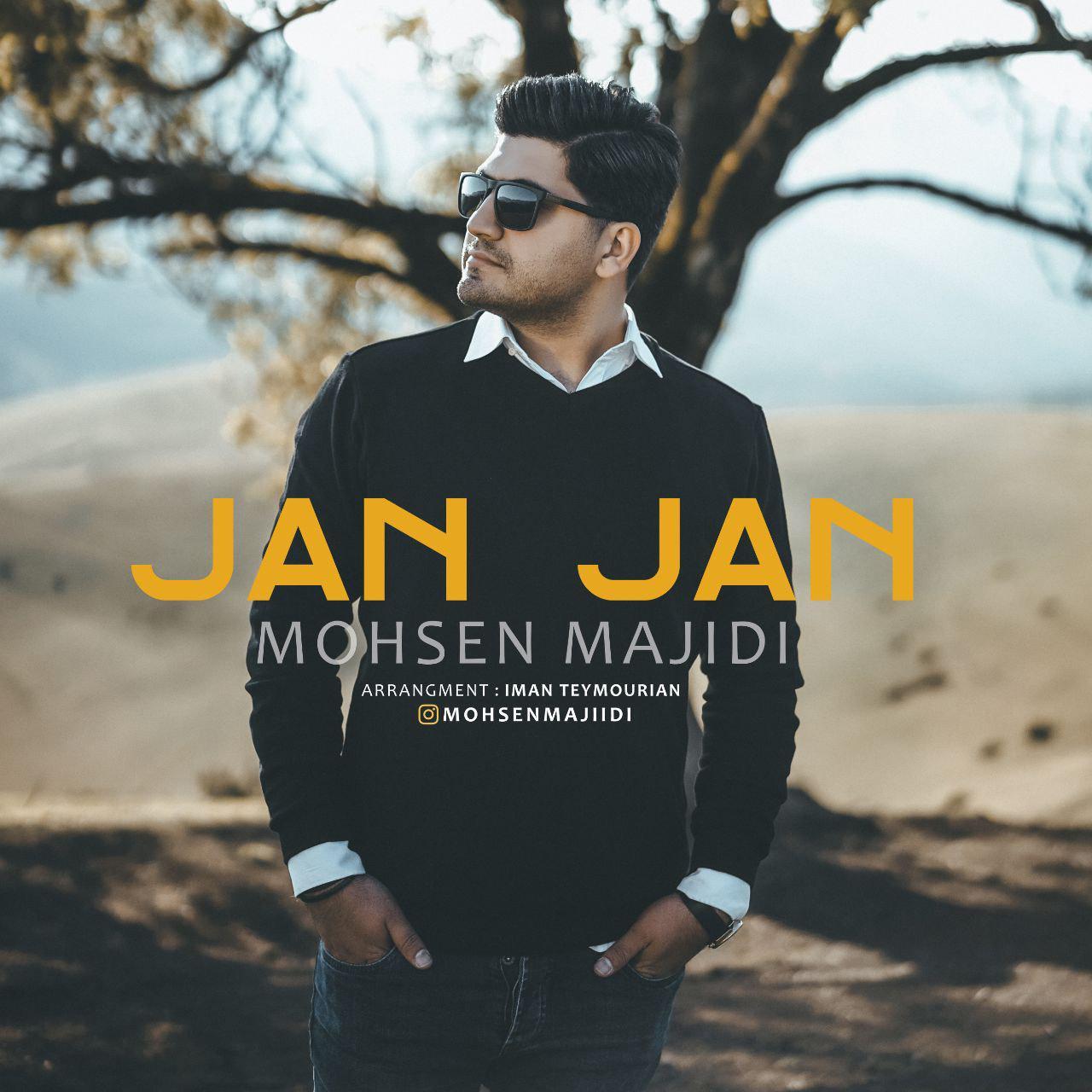 Mohsen Majidi – Jan Jan