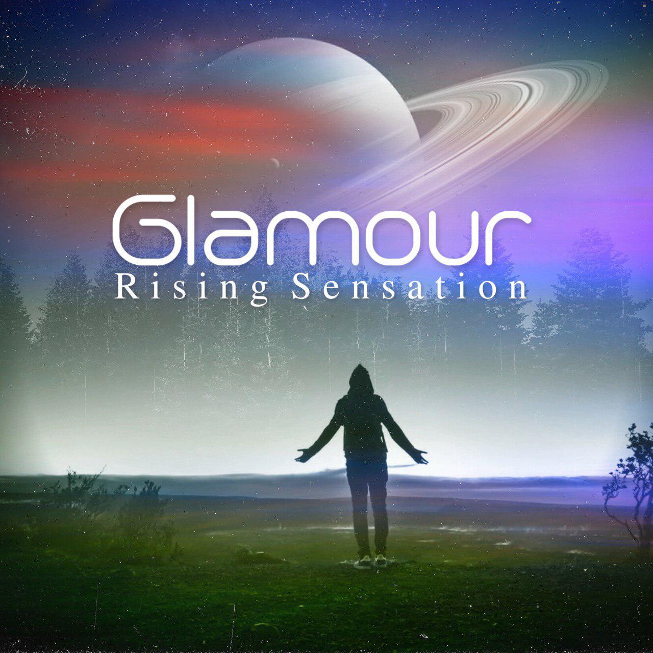 Rising Sensation – Glamour