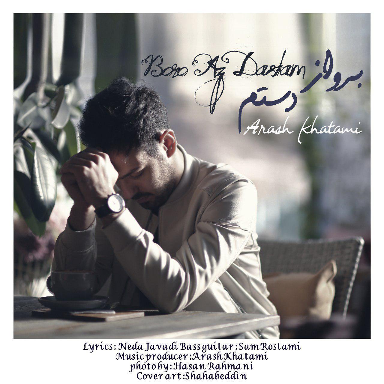 Arash Khatami – Boro Az Dastam