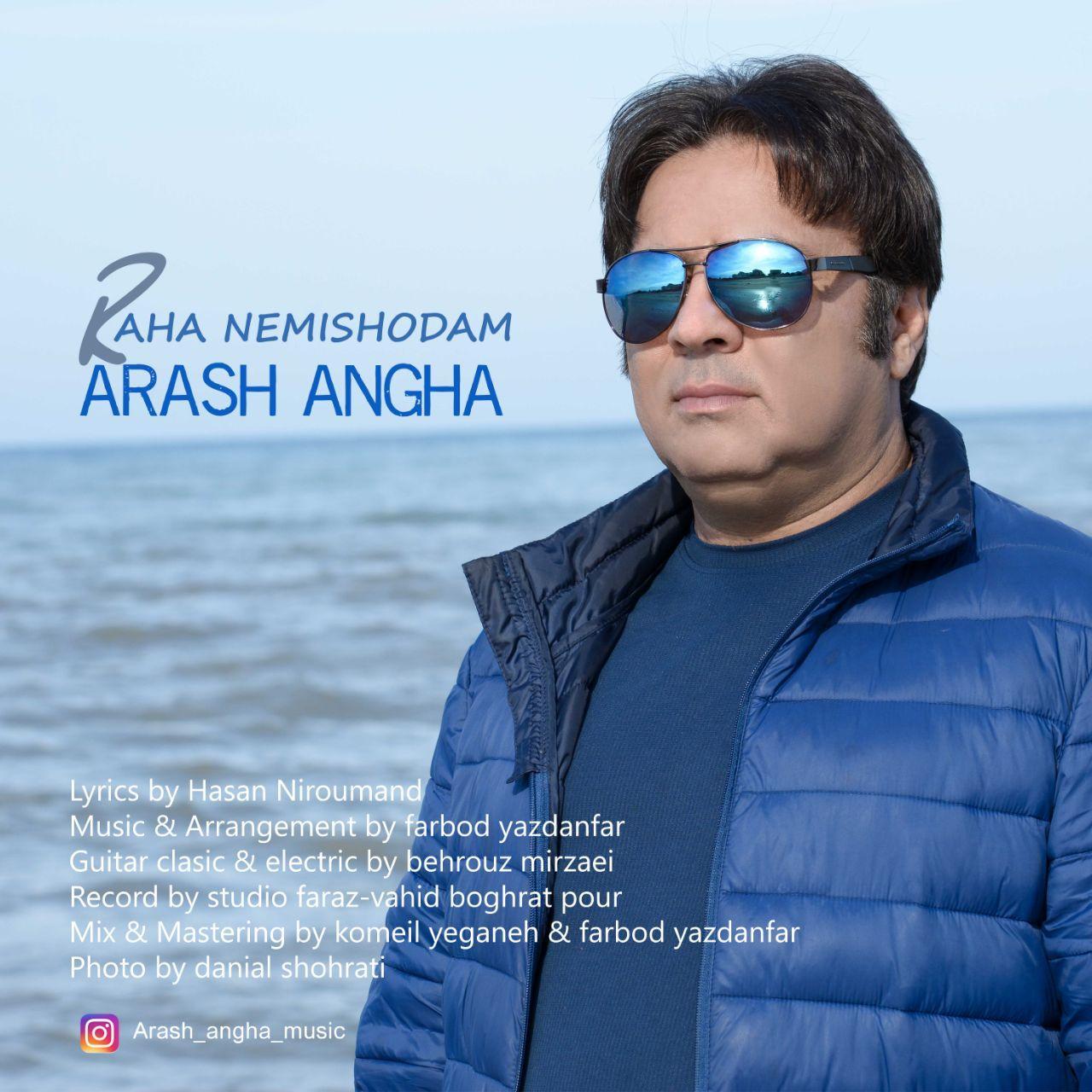 Arash Angha – Raha Nemishodam