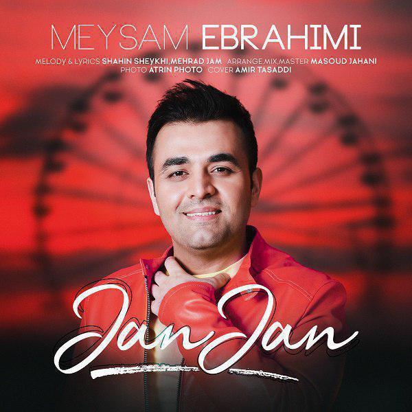 Meysam Ebrahimi – Jan Jan