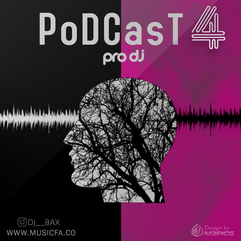 PoDCasT 4 – Musicfa By ProDj & Dj AdmiR