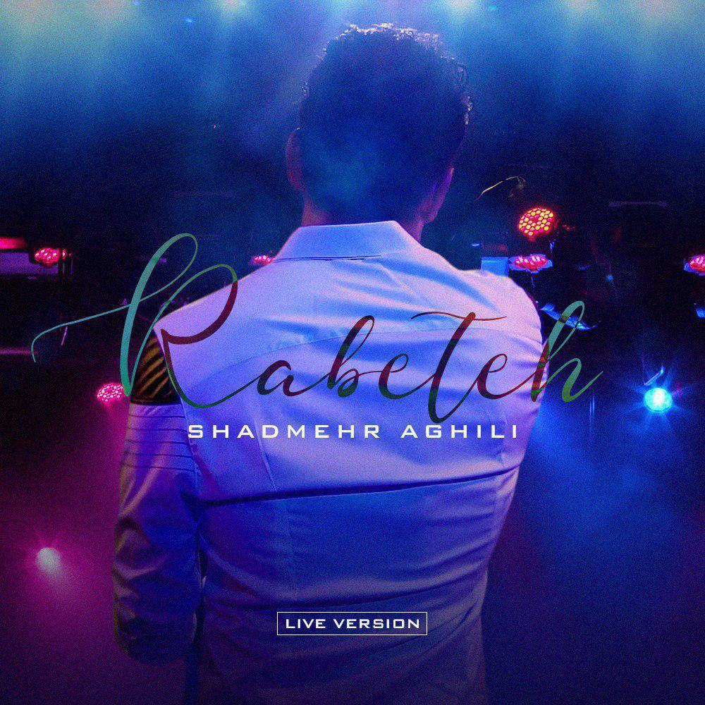 Shadmehr Aghili – Rabeteh (Live)