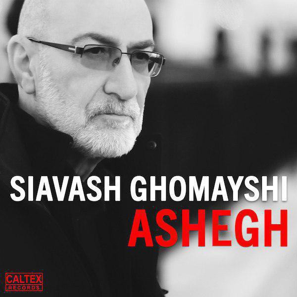 Siavash Ghomayshi – Ashegh