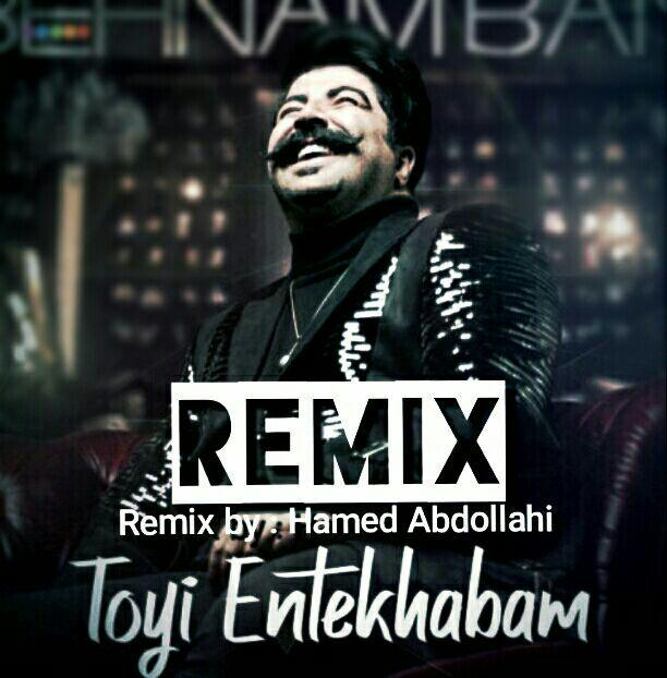 Behnam Bani – Toyi Entekhabam (Remix By Hamed Abdollahi)