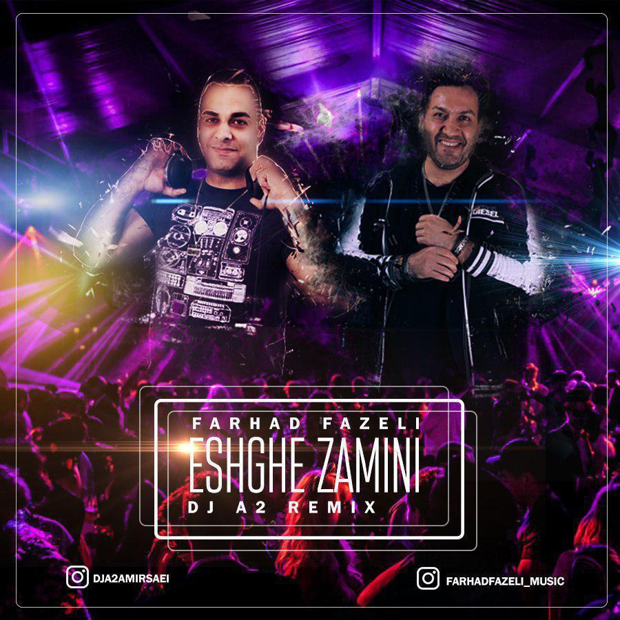 Farhad Fazeli – Eshghe Zamini (Dj A2 Remix)