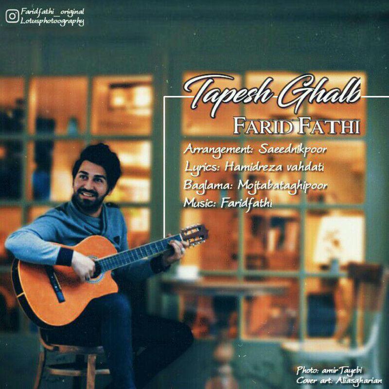 Farid Fathi – Tapesh Ghalb