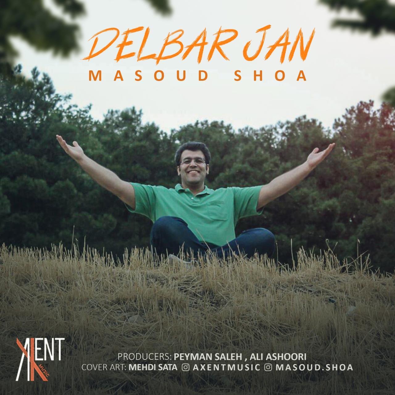 Masoud Shoa – Delbar Jan