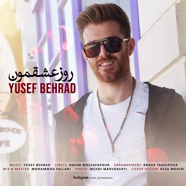 Yusef Behrad – Rooze Eshghemon