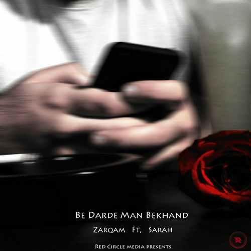 Zarqam – Be Darde Man Bekhand