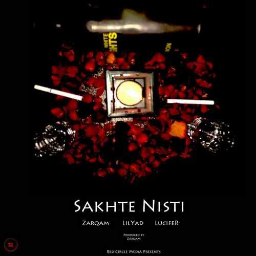 Zarqam Ft. LucifeR & Lilyad – Sakhte Nisti