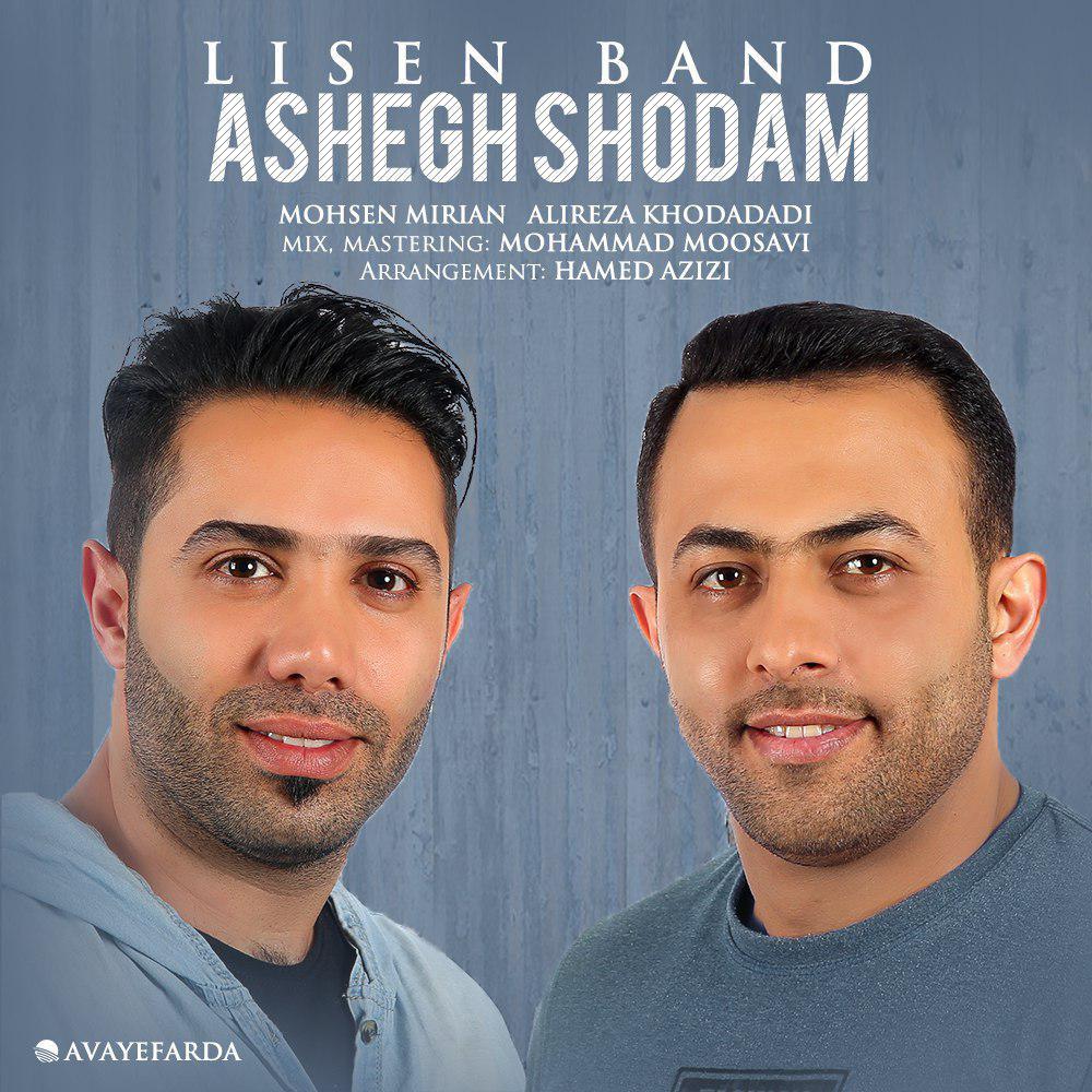 Lisen Band – Ashegh Shodam