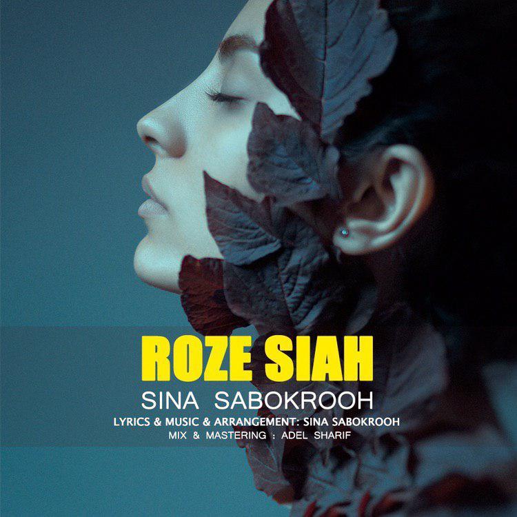 Sina Sabokrooh – Roze Siah