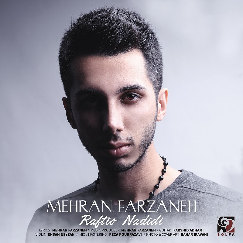 Mehran Farzaneh – Raftio Nadidi