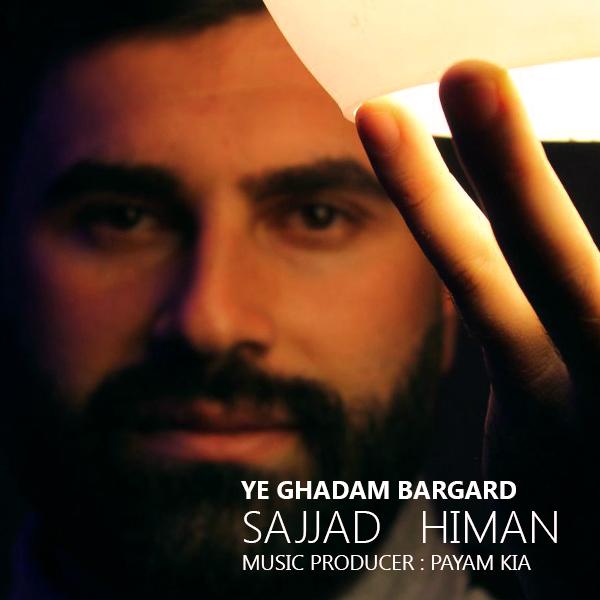 Sajjad Himan – Ye Ghadam Bargard