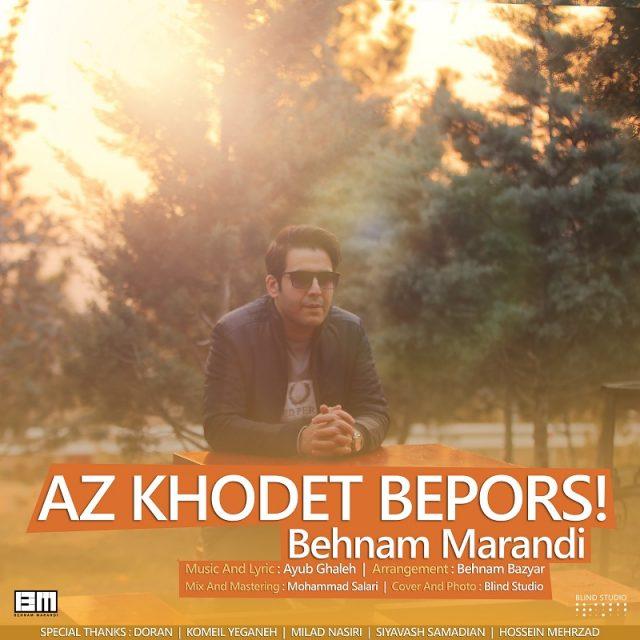 Behnam Marandi – Az Khodet Bepors