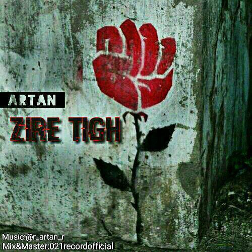 Artan – Zire Tigh
