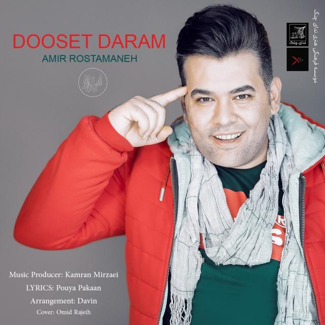 Amir Rostamaneh – Dooset Daram
