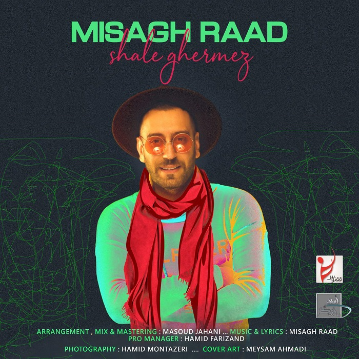 Misagh Raad – Shale Ghermez