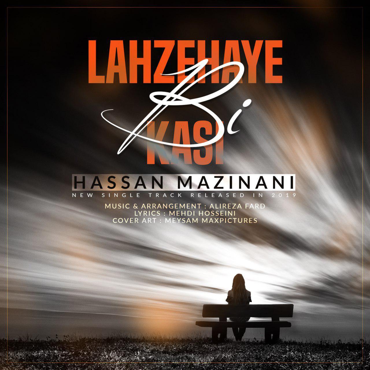 Hassan Mazinani – Lahzehaye Bi Kasi