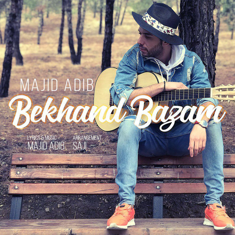 Majid Adib – Bekhand Bazam