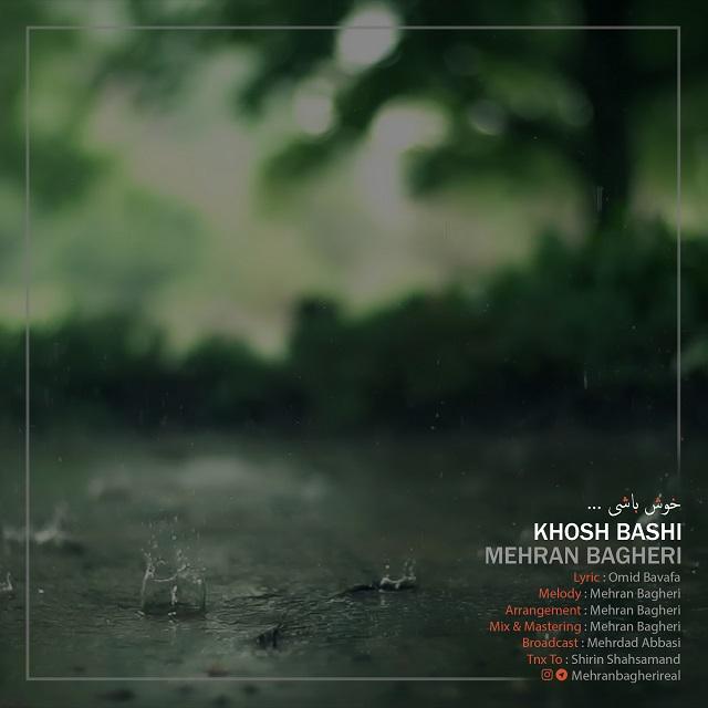 Mehran Bagheri – Khosh Bashi
