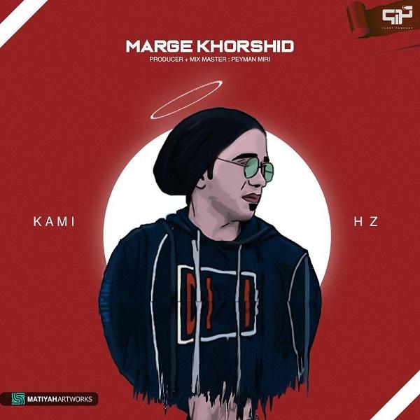 Kami Hz – Marge Khorshid