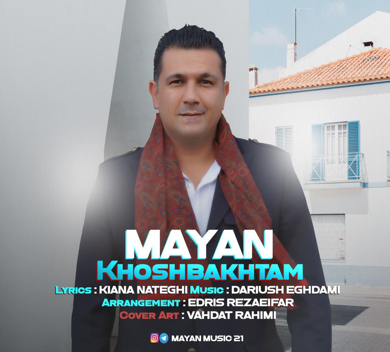 Mayan – Khoshbakhtam