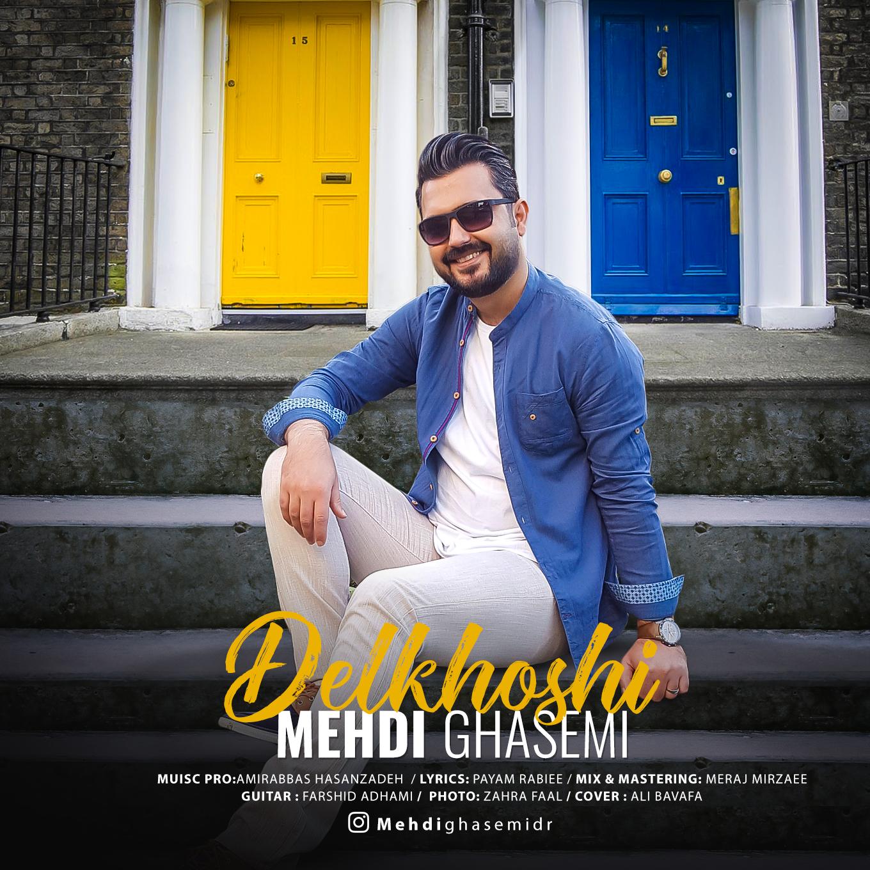 Mehdi Ghasemi – Delkhoshi