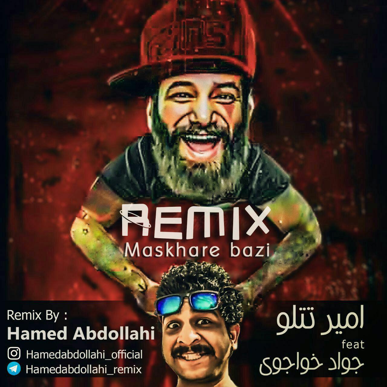 Amir Tataloo Ft Javad Khajavi – Maskhare Bazi (Remix By Hamed Abdollahi)