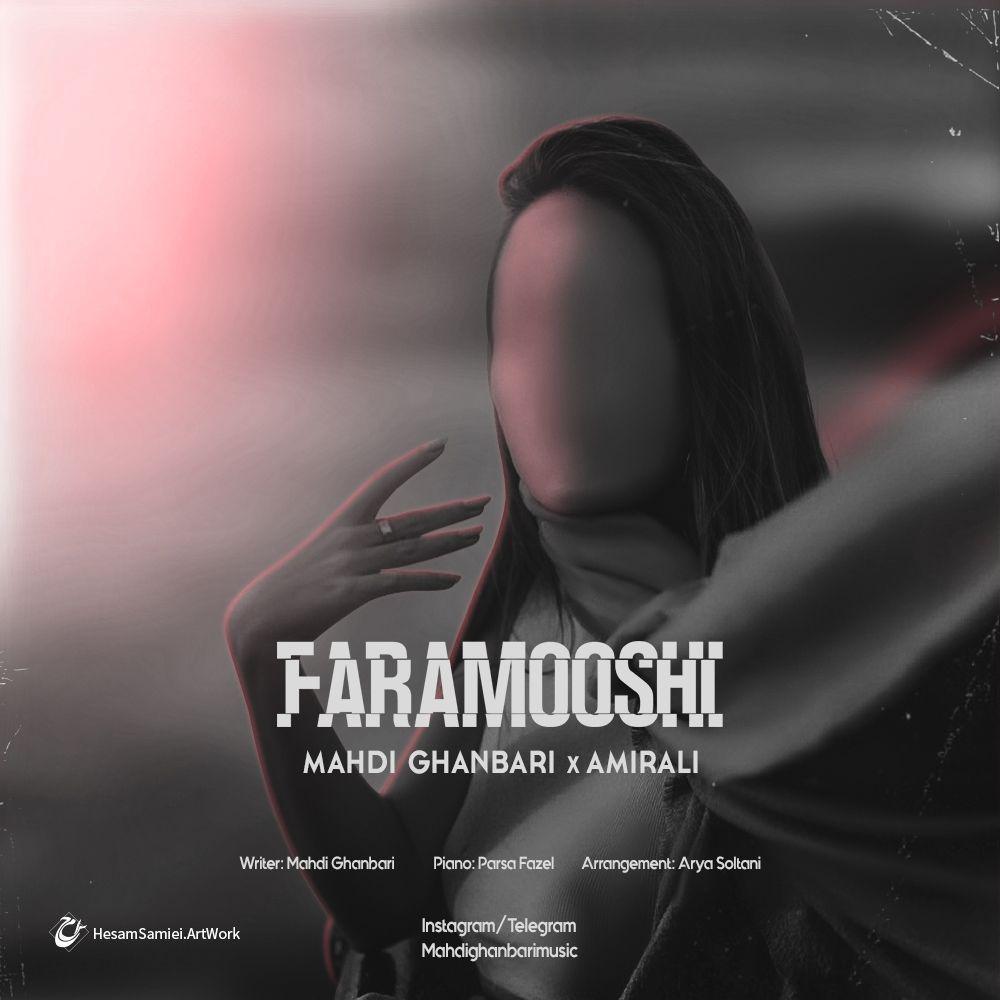Mahdi Ghanbari & Amirali – Faramooshi