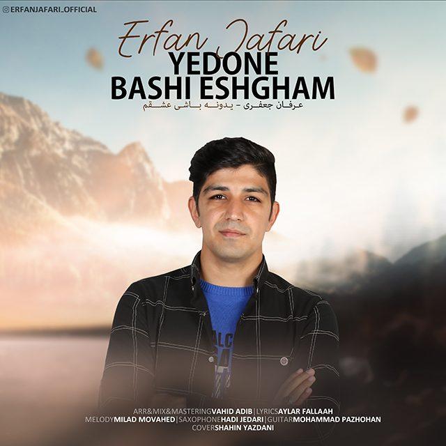 Erfan Jafari – Ye Done Bashi Eshgham