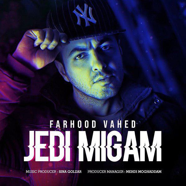 Farhood Vahed – Jedi Migam