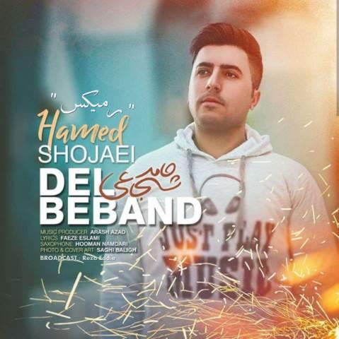 Hamed Shojaei – Del Beband (Remix)