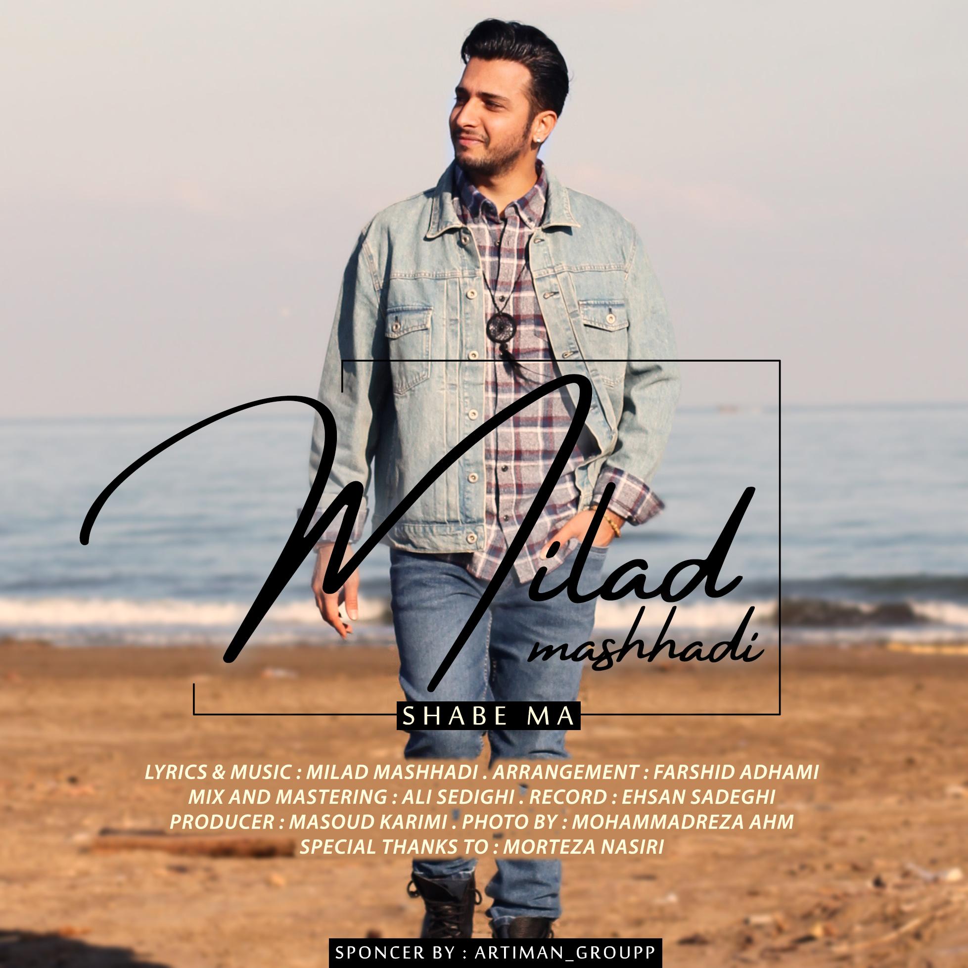 Milad Mashhadi – Shabe Ma