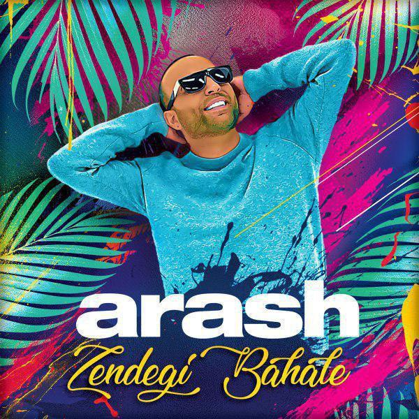 Arash – Zendegi Bahale