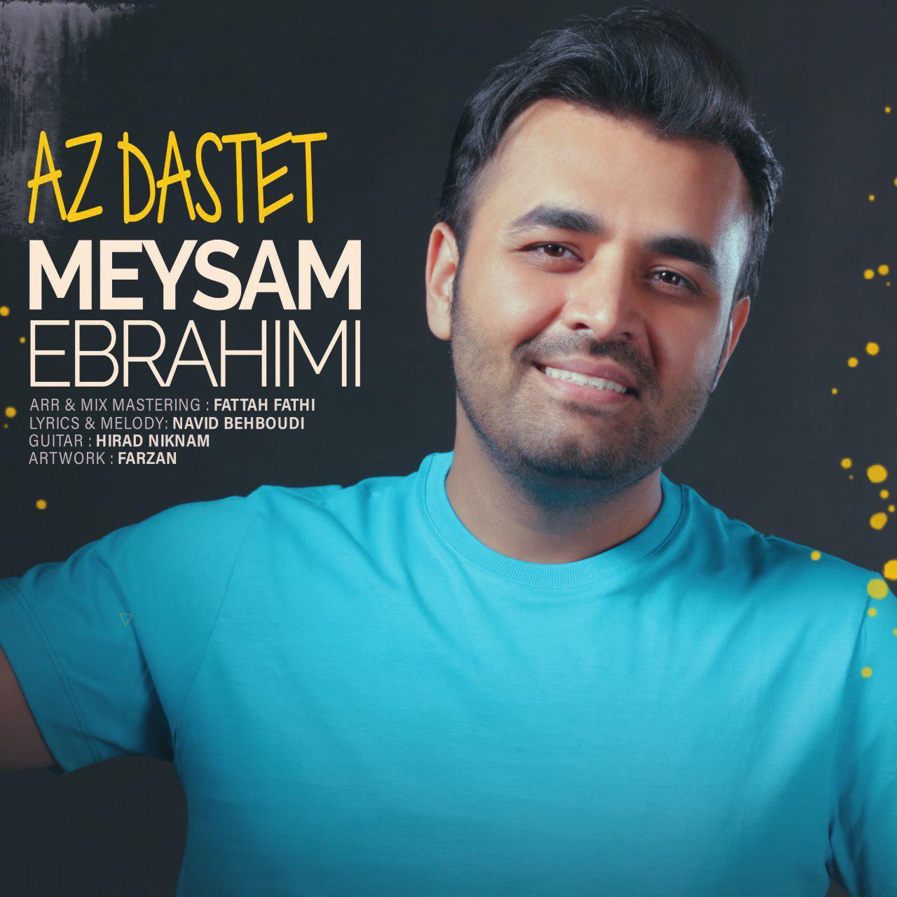 Meysam Ebrahimi – Az Dastet