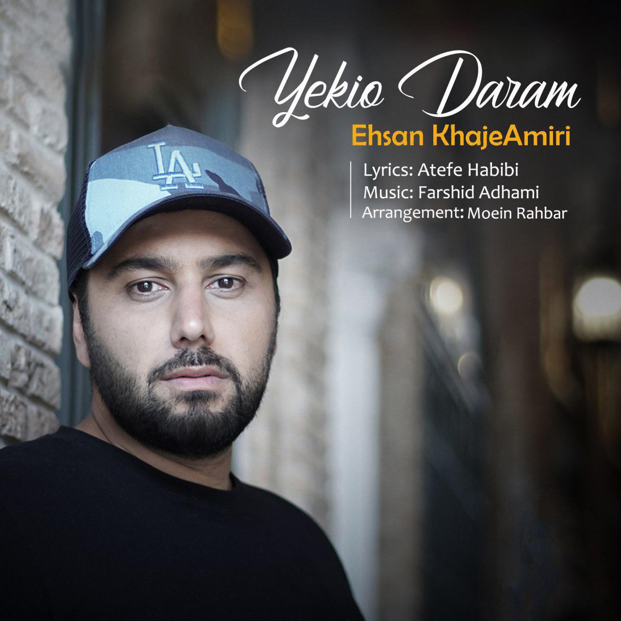 Ehsan Khajehamiri – Yekio Daram