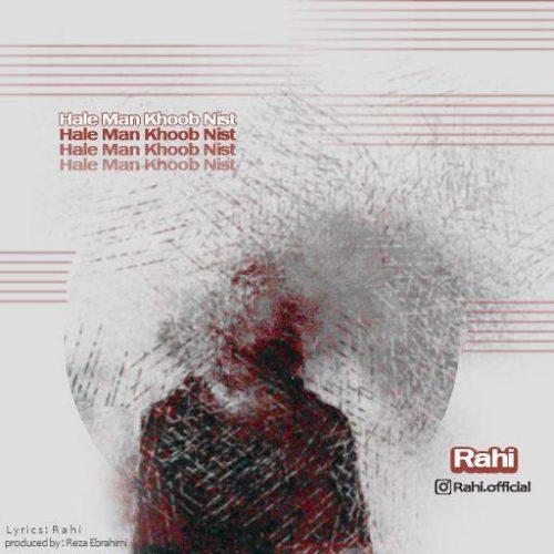 Rahi – Hale Man Khoob Nist
