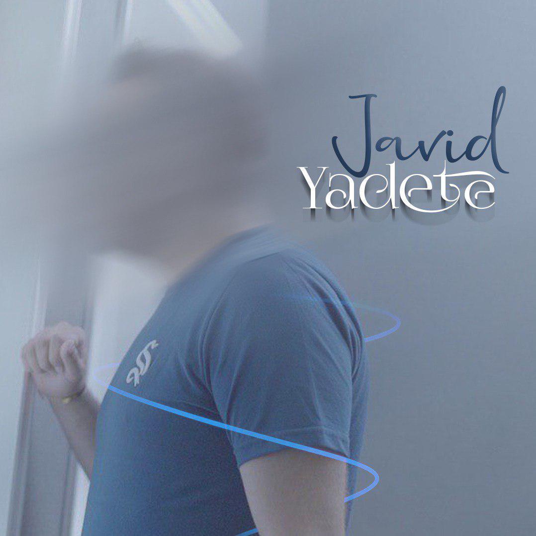 Javid – Yadete