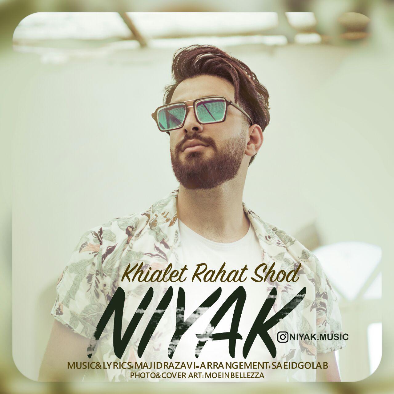 Niyak – Khiyalet Rahat Shod