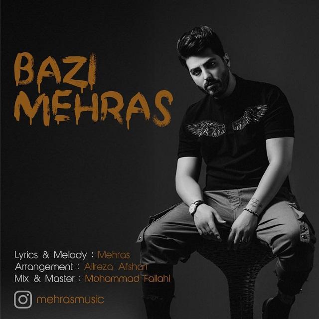 Mehras – Bazi